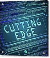 Cutting Edge Concept. Acrylic Print