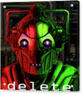 Cyberman Acrylic Print