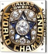 Dallas Cowboys First Super Bowl Ring Acrylic Print