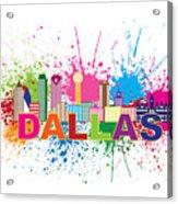 Dallas Skyline Paint Splatter Text Illustration Acrylic Print
