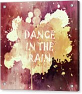 Dance In The Rain Red Version Acrylic Print