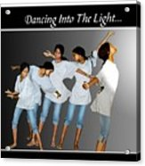 Dancing Into The Light Acrylic Print