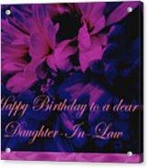 Daughter-in-law Birthday Card        Chrysanthemum Acrylic Print