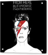 David Bowie Quote Acrylic Print
