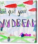 Day Dream Acrylic Print