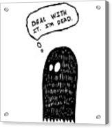 Dead Ghost Acrylic Print