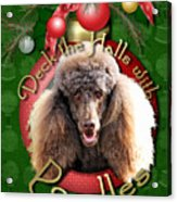 Deck The Halls With Poodles Acrylic Print by Renae Laughner