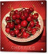 Delicious Cherries Acrylic Print