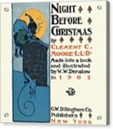 Denslows Night Before Christmas By Clement Moore Lld 1902 Acrylic Print