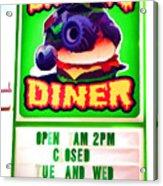 Digger's Diner Acrylic Print