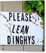 Dinghy Do's Acrylic Print