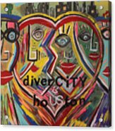 diverCITY is hoUSton Acrylic Print