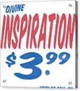 Divine Inspiration Supermarket Series Acrylic Print