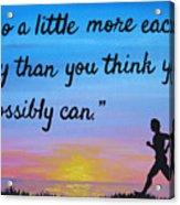 Do A Little More 18x24 Inspirational Art Acrylic Print