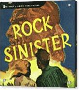 Doc Savage Rock Sinister Acrylic Print