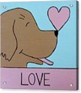Dog Love Acrylic Print