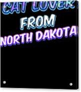Dog Lover From North Dakota Acrylic Print