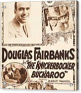 Douglas Fairbanks In The Knickerbocker Buckaroo 1919 Acrylic Print