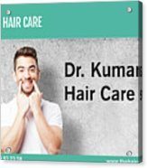 Dr. Kumar's Hair Care Clinic, Hair Transplant Services, Hair Transplant Doctors Acrylic Print