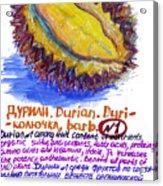 Durian Acrylic Print