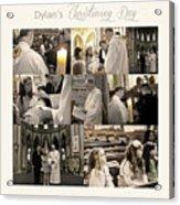 Dylan's Christening Day V3 Acrylic Print