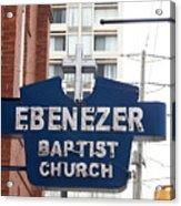 Ebenezer Baptist Church Acrylic Print