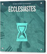 Ecclesiastes Books Of The Bible Series Old Testament Minimal Poster Art Number 21 Acrylic Print