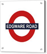 Edgware Road Acrylic Print