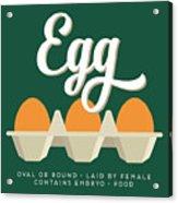 Eggs Defined Acrylic Print