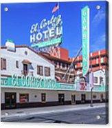 El Cortez Hotel On Fremont Street 2.5 To 1 Ratio Acrylic Print