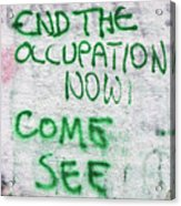 End The Occupation Now Acrylic Print