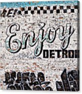 Enjoy Detroit Graffiti Acrylic Print