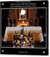 Eucharist I Am The Bread Of Life Acrylic Print