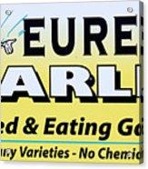 Eureka Garlic Acrylic Print