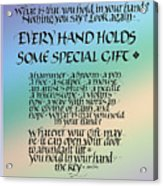 Every Hand Acrylic Print by Judy Dodds