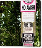 Excessive Property Signs Acrylic Print