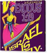 Exodus 1vs19 Israel Lively Acrylic Print