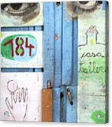 Eyes Door Acrylic Print