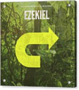 Ezekiel Books Of The Bible Series Old Testament Minimal Poster Art Number 26 Acrylic Print
