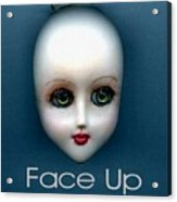 Face Up Acrylic Print
