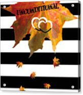 Fall Leaf Love Typography On Black And White Stripes Acrylic Print