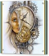 Fantasy Art - Time Encaptulata For A Woman's Face, Clock, Gears And More. L A S With Ornate Frame. Acrylic Print