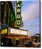 Fargo Theater And Downtown Along Broadway Drive Acrylic Print by Paul Velgos