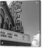 Fargo Theater Sign Black And White  Acrylic Print