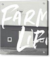 Farm Life Barn- Art By Linda Woods Acrylic Print