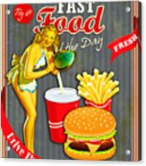 Fast Food Of The Day Acrylic Print