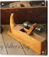 Fathers Day Tools Acrylic Print