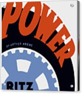Federal Theatre Project Presents Power Wpa Acrylic Print