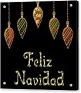 Feliz Navidad Spanish Merry Christmas Acrylic Print