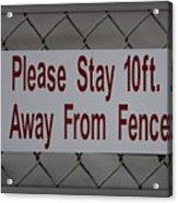 Fence Sign Acrylic Print